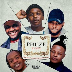 Download: Phuze Remix (Mp3) by Dlala Thukzin feat Zaba, Sir Trill, Mpura & Rascoe