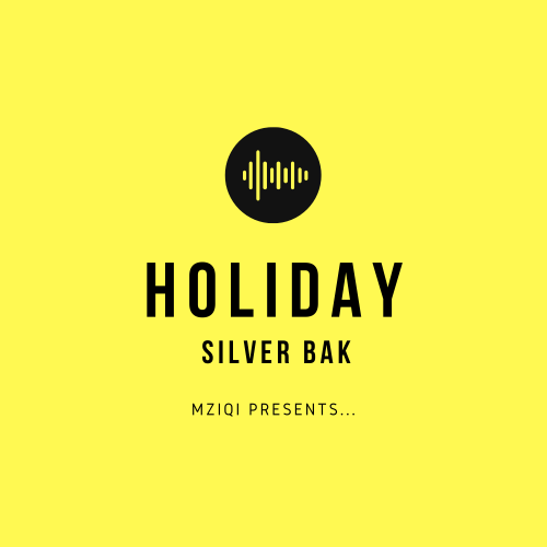 Download Holiday Audio Mp3 by Silver Bak