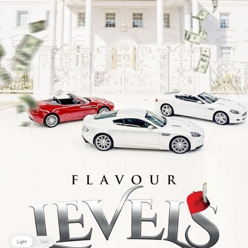 Download Audio | Levels Mp3 | By Mr Flavour | Get Free Naija Music