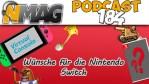 #184 – Nintendo Switch - Unsere Hoffnungen für die Zukunft