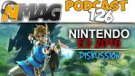 Podcast #126 - E3 2016