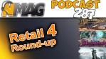 #287 Retail Round-up #4