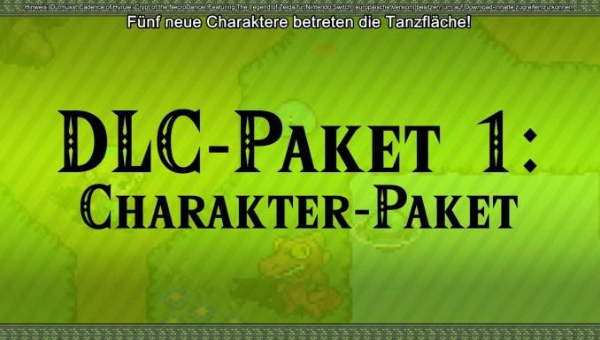 """Das Bild zeigt den Schriftzug DLC-Paket 1: Charakter-Paket. Darüber steht Funf neue Charaktere betreten die Tanzfläche. Es handelt sich um eine Erweiterung zu """"Cadence of Hyrule – Crypt of the NecroDancer feat. The Legend of Zelda"""""""
