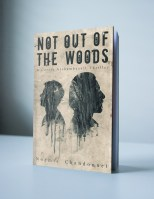 01-Not-Out-of-The-Woods