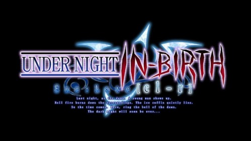 Under Night In-Birth Exe:Late[cl-r] Nintendo Switch