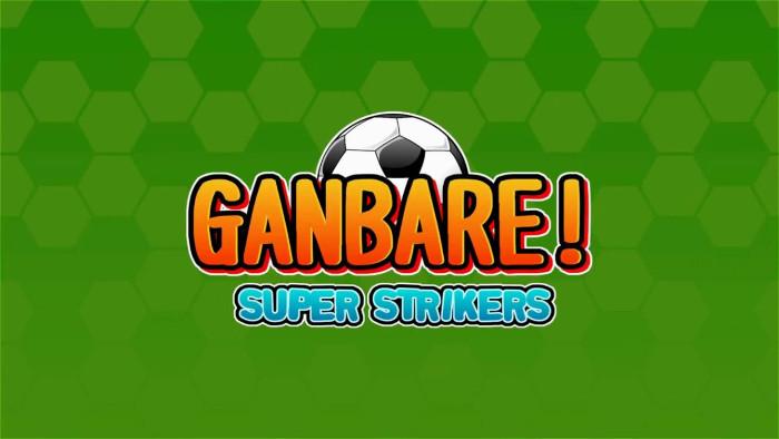 Ganbare! Super Strikers Arriva a Febbraio su Nintendo Switch
