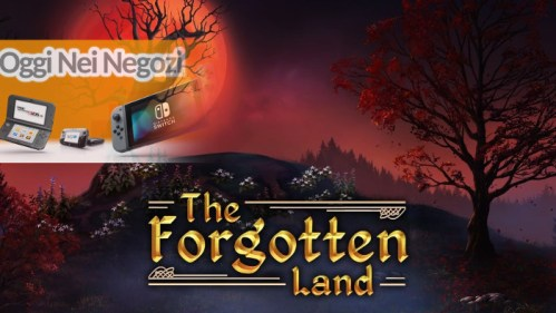 Oggi nei Negozi The Forgotten Land Nintendo Switch