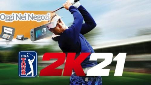 Oggi nei Negozi: PGA Tour 2K21 Nintendo Switch
