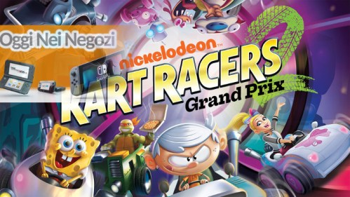 Oggi nei Negozi: Nickelodeon Kart Racers 2: Grand Prix Nintendo Switch