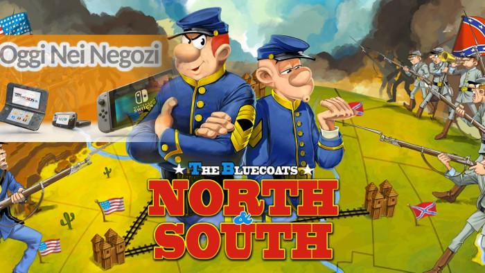 Oggi nei Negozi: The Bluecoats North & South