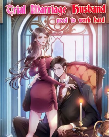 Trial Marriage Husband: Need to Work Hard Chapter 86