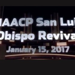 NAACP San Luis Obispo Revival: January 15, 2017