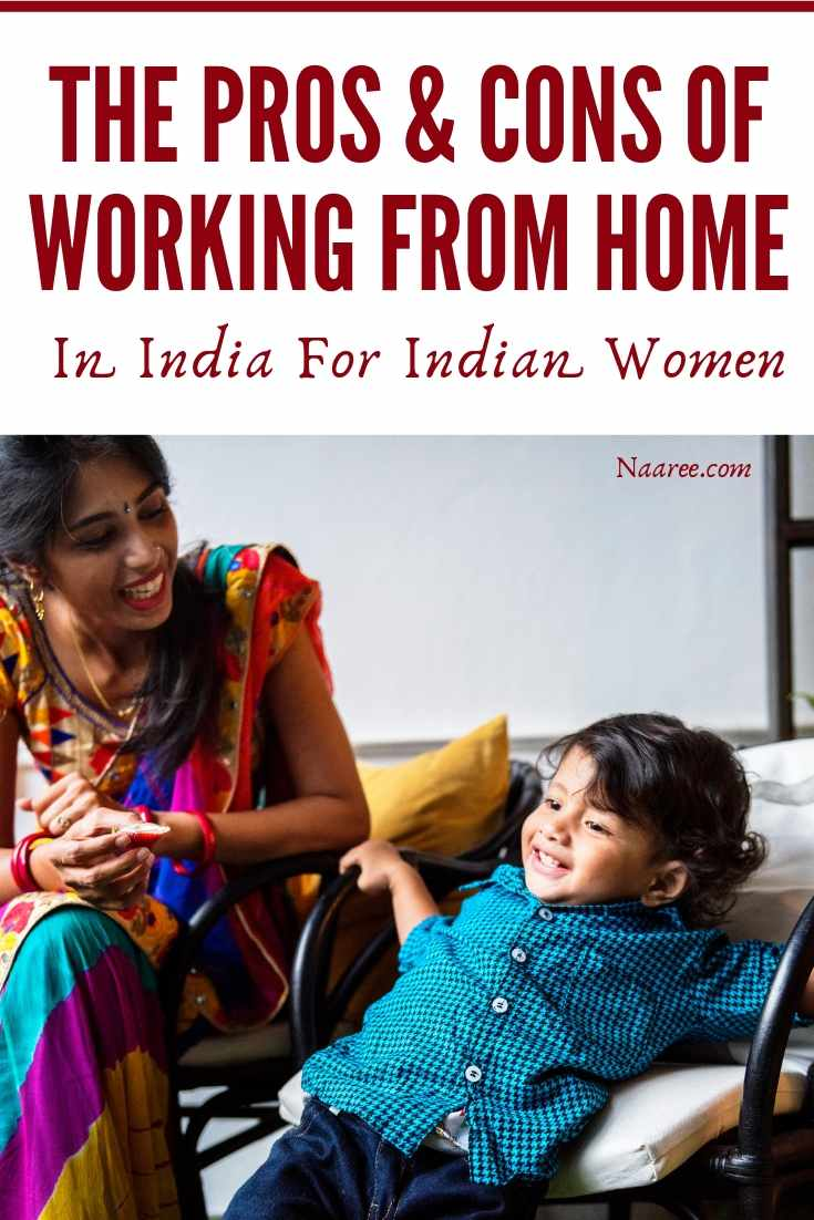 The Pros And Cons Of Working From Home As Told By Indian Women