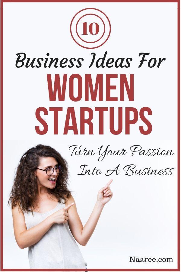 Business Ideas For Women Startups