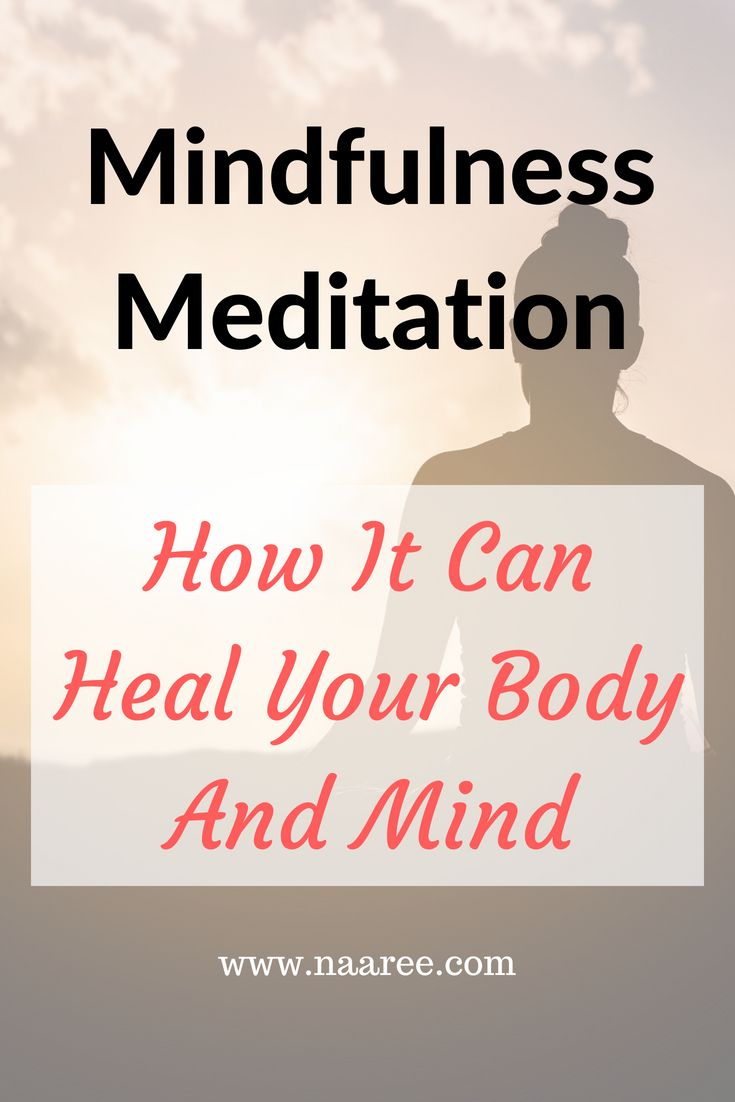 Healing your body with mindfulness meditation can make a huge improvement in your overall health. It enables you to be aware of yourself physically and mentally. The key is to develop a relaxed attention to yourself regardless of what you are thinking or being focused on. Click here to learn more about #mindfulness #meditation