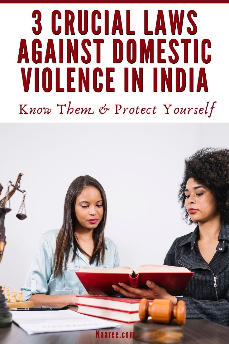Crucial Laws Against Domestic Violence In India
