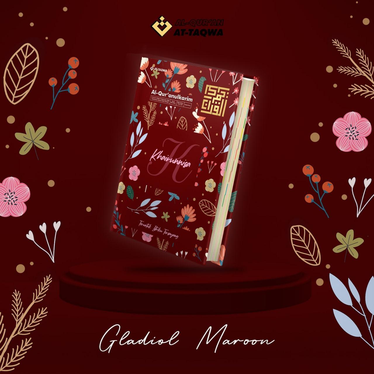 Al Quran Floral At Taqwa Gladiol Maroon
