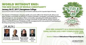 Call for Proposals World Without End: The New Shape of World Christianity January 26-27, 2017 Georgetown College