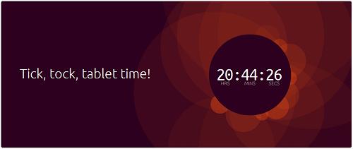 ubuntu Tick tock tablet time