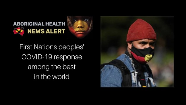 feature tile First First Nations peoples' response among best in the world & image of Aboriginal man wearing face mask with Aboriginal flag