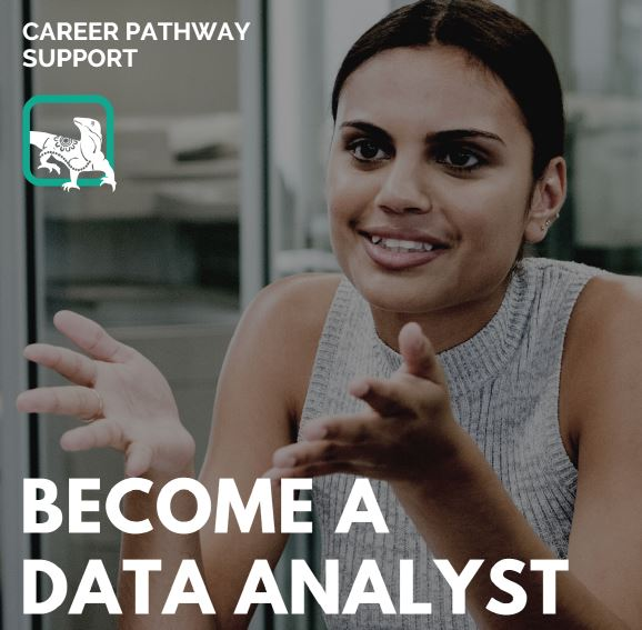 text Career Pathway Support, Goanna Education logo, Aboriginal woman & words Become a Data Analyst