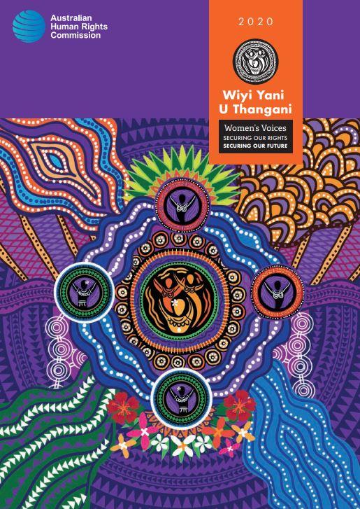 cover of 2020 Australia Human Rights Commission Wiyi Yani U Thangani report