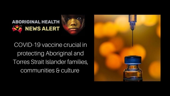 feature tile text 'COVID-19 vaccine crucial in protecting Aboriginal and Torres Strait Islander families, communities & culture' image of syringe needle suspended above vaccine vial, against orange blurred circles