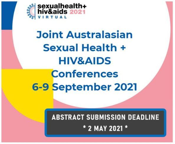 tile text 'sexualhealth+hiv&aids 2021 VIRTUAL Joint Australasian Sexual Health + HIV&AIDS Conferences 6–9 September 2021, Abstract Submission deadline 2 May 2021' background pink, yellow pie piece shap of 6–9, test black, blue & year in pink in white circle