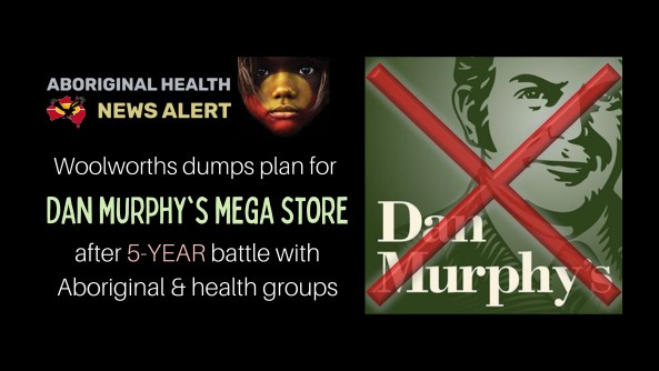 feature tile text 'Woolworths dumps plan for dan murphy's mega store after 5-YEAR battle with Aboriginal & health groups' & logo, vector drawing of Dan Murphy & text 'Dan Murphy's' with red cross through image