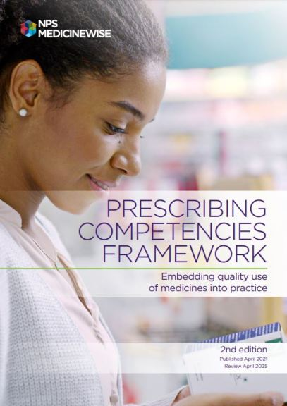 cover of 'Prescribing Competencies Framework - Embedding quality use of medicines into practice - 2nd edition published April 20231, Review April 2025, NPS MEDICINEWISE - photo of woman smiling looking at medicine box, blurry pharmacy shelves in background