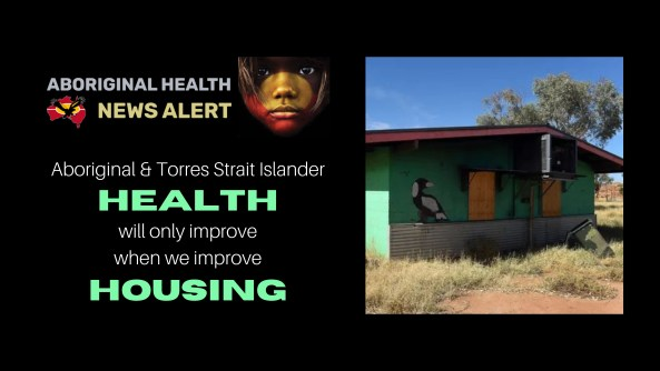 feature tile text 'Aboriginal & Torres Strait Islander health will only improve when we improve housing' & image of boarded up building