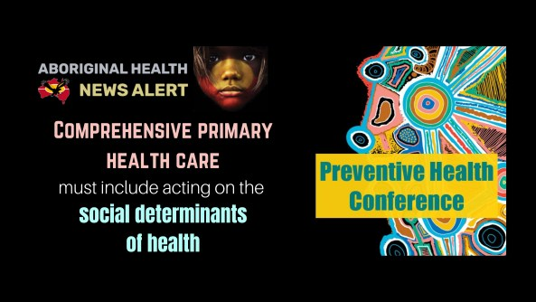 feature tile text 'CPHC must include acting on the social determinants of health', image of bright Aboriginal dot painting overlaid with text 'Preventive Health Conference'