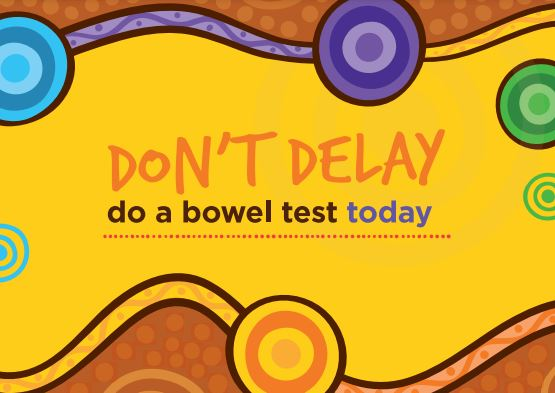 yellow tile with text 'don't delay do a bowel test today' - header & footer Aboriginal dot art in blue, brown, purple, green, orange