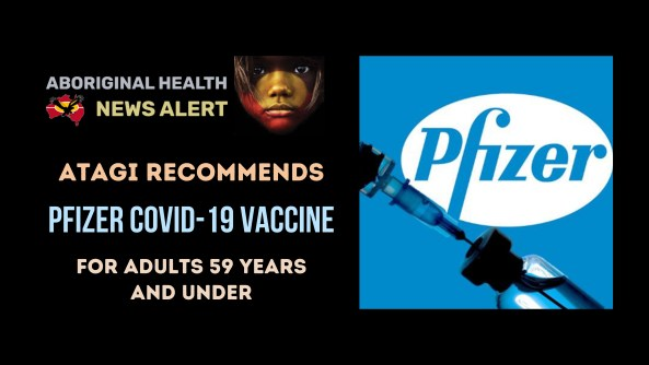 feature tile text 'ATAGI recommends Pfizer covid-19 vaccine for adults 59 years and under' image of syringe drawing from vial overlaying Pfizer blue & white logo