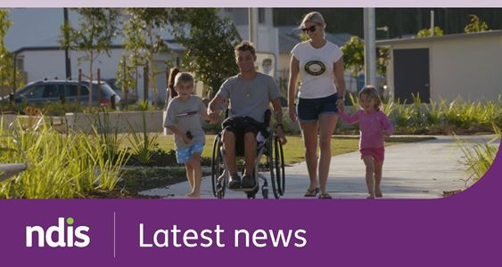 tile text 'ndis Latest news' along footer white text, purple background, phot of man in wheelchair on path with young boy holding man's hand and woman with young girl walking on the other side of the wheelchair