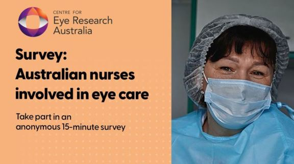 tile text 'Centre for Eye Research Austrlai - Survey: Australian nurses involved in eye care - Take part in an anonymours 15-minute survey' photo of nurses face in cap, mask, blue gown, Eye Research Australia logo, peach colour background behind text in black font