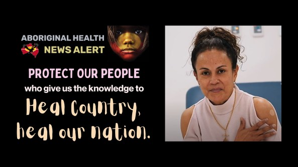 feature tile 2.7.21 text 'protect our people who give us the knowledge to Heal Country, heal our nation.' image of NACCHO Chair Donnella Mills in light pink top & gold chair with hand against shoulder where she has had the covid-19 vaccine