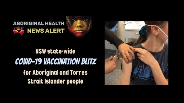 feature tile text 'NSW state-wide COVID-19 vaccination blitz for Aboriginal and Torres Strait Islander people' & image of Aboriginal teenage girl's arm being vaccinated