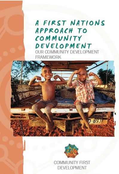 cover of 'A first nations' Approach to Community Development', image of two Aboriginal boys sitting on back of a ute