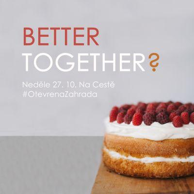 Smysl manželství | Better Together