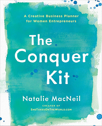 The Conquer Kit: A Creative Business Planner for Women Entrepreneurs (The Conquer Series) by Natalie MacNeil