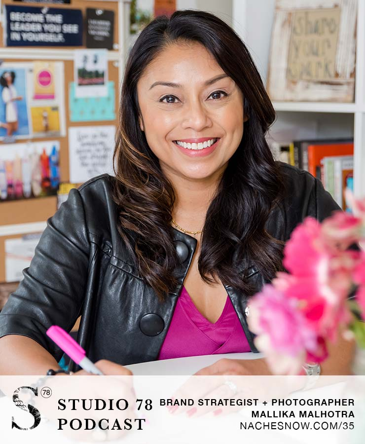 Why Brand Photography Is Important + Tips For Finding and Working with a Photographer with Mallika Malhotra   Studio 78 Podcast NacheSnow.com