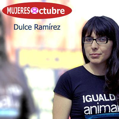 Mujeres de Octubre. Dulce Ramírez