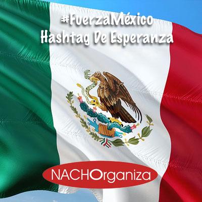FuerzaMéxico, Hashtag De Esperanza