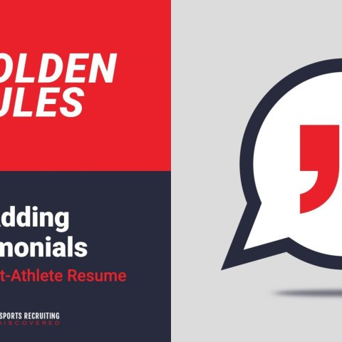 3 Golden Rules To Adding Testimonials To Your Student-Athlete Resume