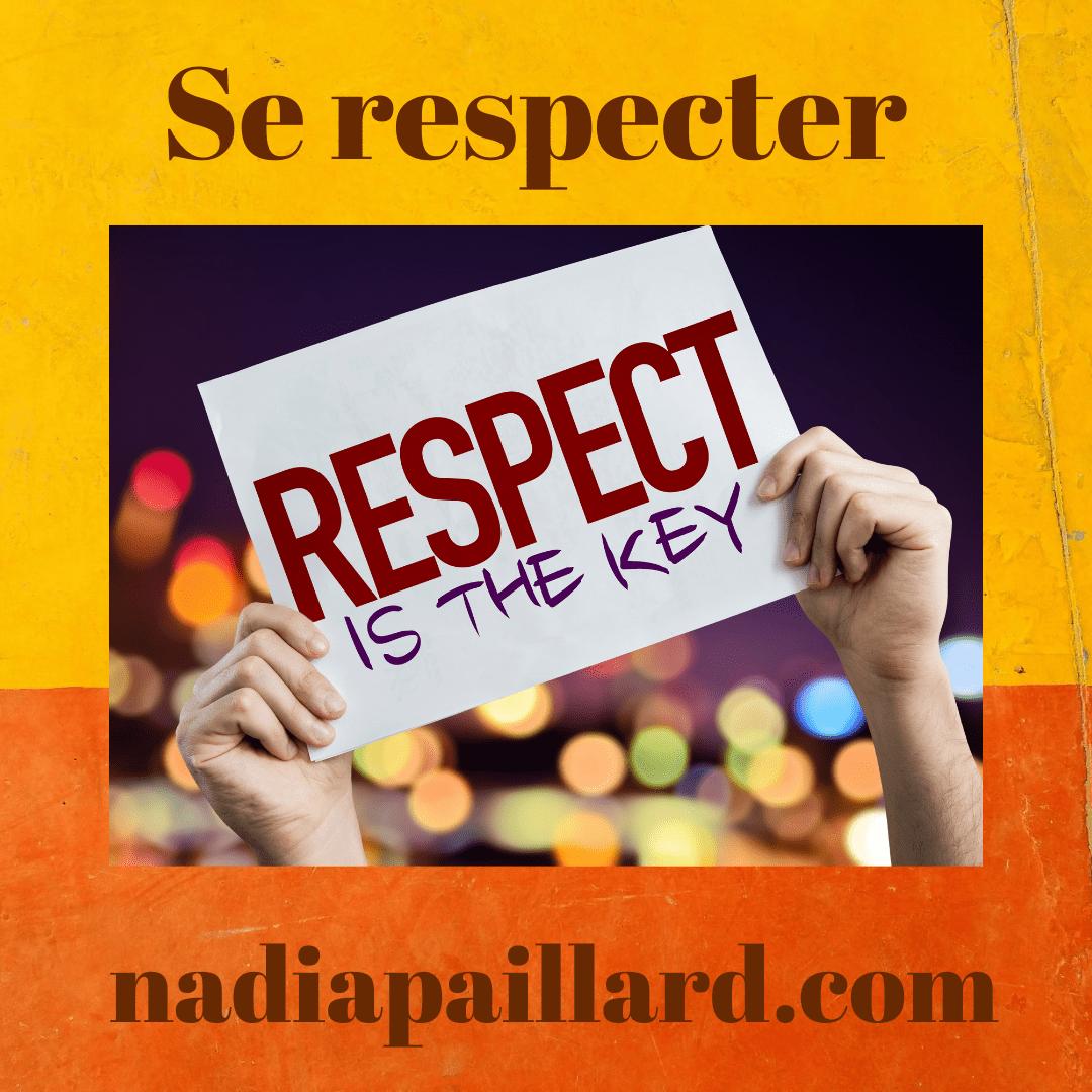 Comment apprendre à se respecter ?