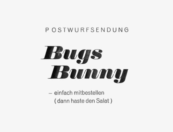 Bugs Bunny - Formfleischvorderschinken - Poesie - Handsatz