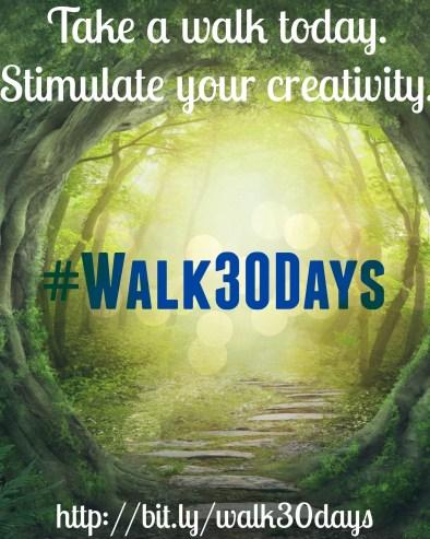 #Walk30Days
