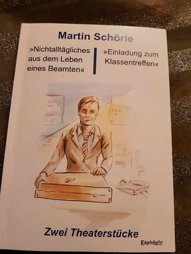 """""""Nichtalltägliches aus dem Leben eines Beamten"""" und """"Einladung zum Klassentreffen"""": Zwei Theaterstücke von Martin Schörle"""