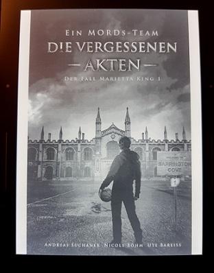 """""""Ein Mords-Team - Der Fall Marietta King 1 - Die vergessenen Akten (Band 1-3)"""" von Andreas Suchanek, Nicole Böhm, Ute Bareiss"""